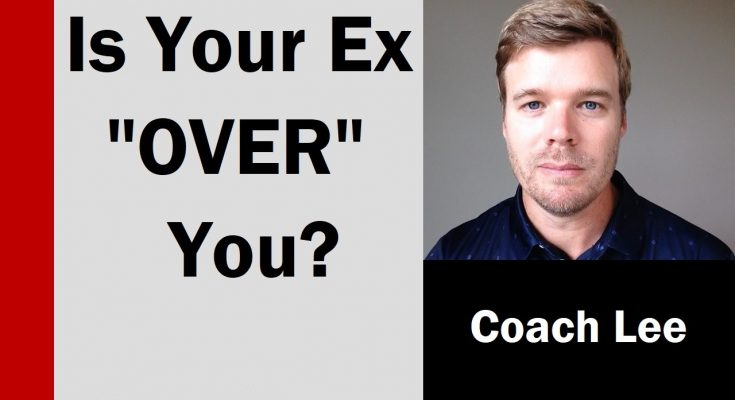 Is my ex over me?